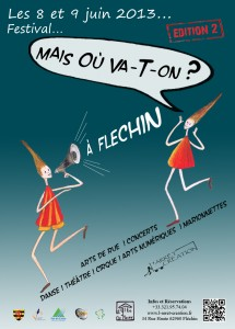 AFFICHE Festival Mais où va-t-on 2013